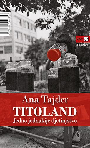 Titoland - Ana Tajder