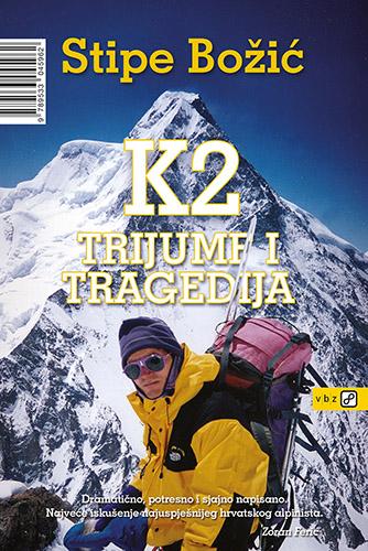 Stipe Božić- K2 Trijumf i tragedija