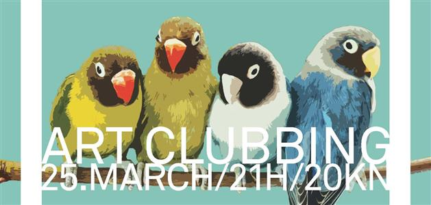 Art Clubbing 25.3.2014