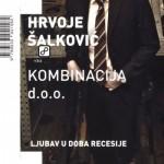 Hrvoje Šalković-Kombinacija d.o.o.