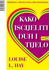 Louise L. Hay-Kako-iscijeliti-duh-i-tijelo