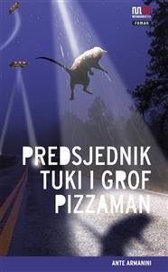 Ante Armanini-Predsjednik Tuki i grof Pizzaman 2