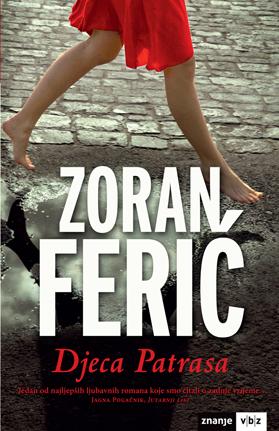 Zoran Ferić - Djeca Patrasa