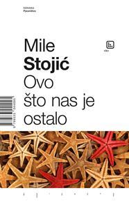 Mile Stojić-Ovo što nas je ostalo 2