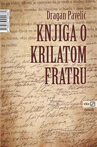 Dragan Pavelić-Knjiga-o-krilatom-fratru 2