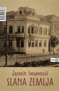 Jasmin Imamović - Slana zemlja