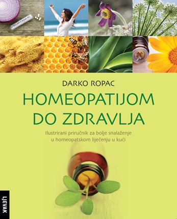 Darko Ropac-Homeopatijom do zdravlja