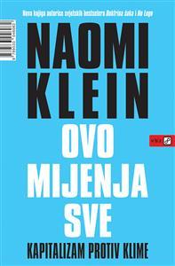 Naomi Klein-Ovo mijenja sve