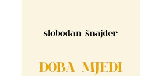 Slobodan Šnajder-Doba mjedi