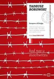 Tadeusz Borowski-Kod_nas_u_Auschwitzu