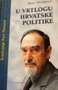 Mate Meštrović-U vrtlogu hrvatske politike