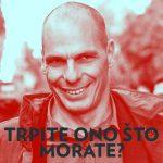 Janis Varufakis-Trpite ono što morate
