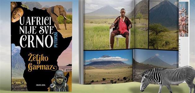 zeljko-garmaz-u-africi-nije-sve-crno