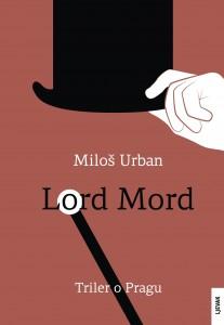 Miloš Urban - Lord Mord