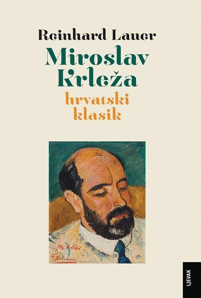 Miroslav Krleža, hrvatski klasik