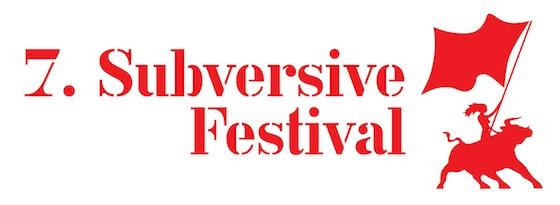7. subversive festival