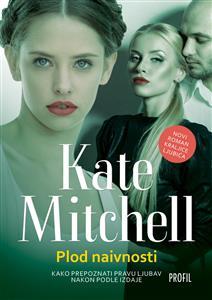 Kate Mitchell-Plod naivnosti 2
