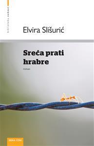 Elvira Slišurić-Sreća prati hrabre (2)
