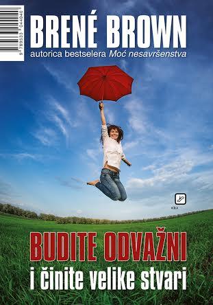 Brené Brown - Budite odvažni