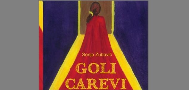 Sonja Zubović - Goli carevi